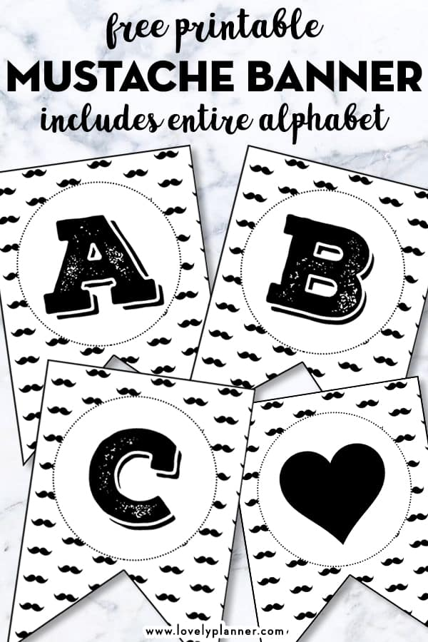 Free Printable Mustache Banner with entire alphabet and numbers - #freeprintable #babyshower #mustache #birthday #babyboy #banner #partyprintable #lovelyplanner