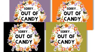 "Free Printable Halloween Out of Candy Signs to decorate your porch on October 31. Also download the matching ""Trick or Treat"" signs. #halloween #freeprintable #fall #trickortreat #outofcandy #home #lovelyplanner"