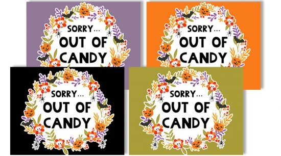 """Free Printable Halloween Out of Candy Signs to decorate your porch on October 31. Also download the matching """"Trick or Treat"""" signs. #halloween #freeprintable #fall #trickortreat #outofcandy #home #lovelyplanner"""