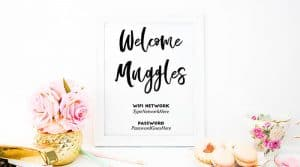 """Welcome Muggles"" Harry Potter inspired FREE Printable Wifi Password Sign (+Editable Text) to make your house guests feel welcome and comfortable. Bonus: Text is editable before printing. #freeprintable #home #homedecor #wifipasswordsign #harrypotter #lovelyplanner"
