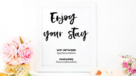 Free Printable Enjoy your Stay Wifi Password Sign with Editable PDF - perfect to make your guests feel comfortable #homedecor #printable #freeprintable #wifisign #lovelyplanner