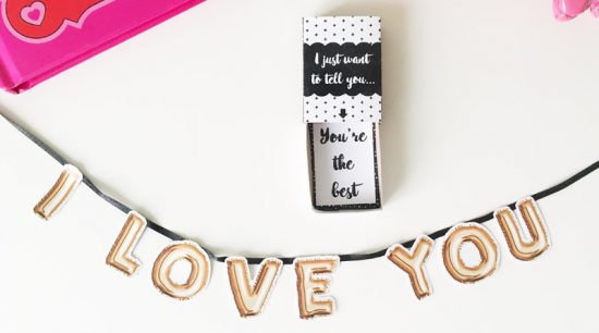 "Free Printable DIY ""I love you"" mini banner in surprise matchbox. Perfect Valentine's Day gift DIY #freeprintable #love #gift #DIY #matchbox"