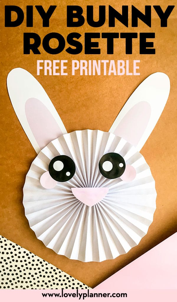 This Free Printable DIY Bunny Rosette can be perfect for your Easter decor, party decor or just as a fun craft with kids. #DIY #Kidscraft #Easter #Homedecor #freeprintable #lovelyplanner