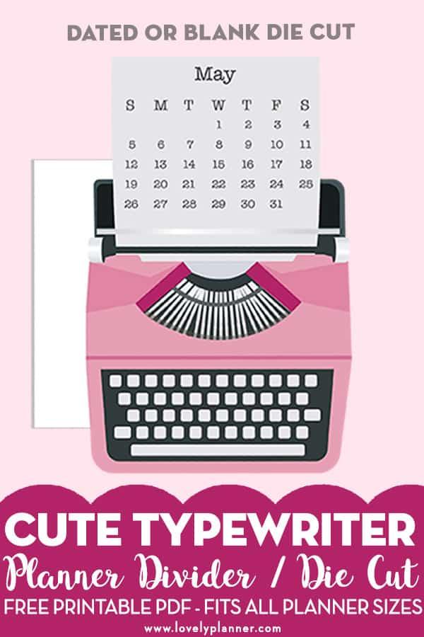 Free Printable Typewriter Die Cut Planner Divider