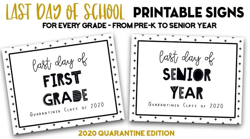 free printable last day of school signs 2020