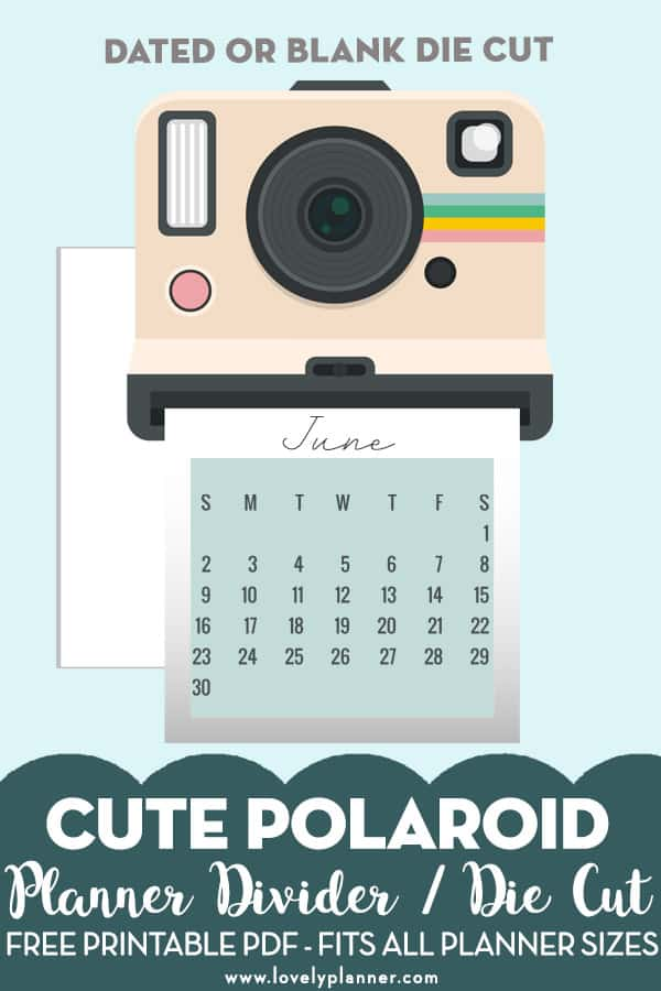 image relating to Camera Printable called Absolutely free Printable Polaroid Digital camera Planner Die Slice / Calendar