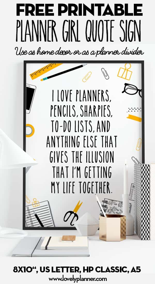 Free Printable Planner Girl Quote Sign