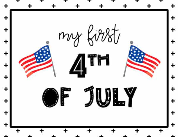 My first 4th of July Sign Free Printable