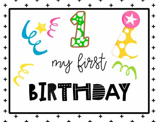 My first Birthday Sign Free Printable