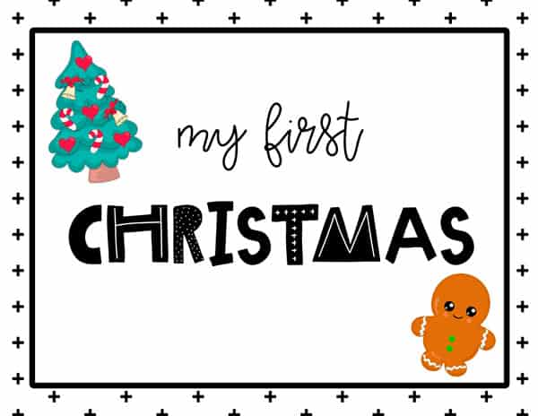 My first Christmas Sign Free Printable