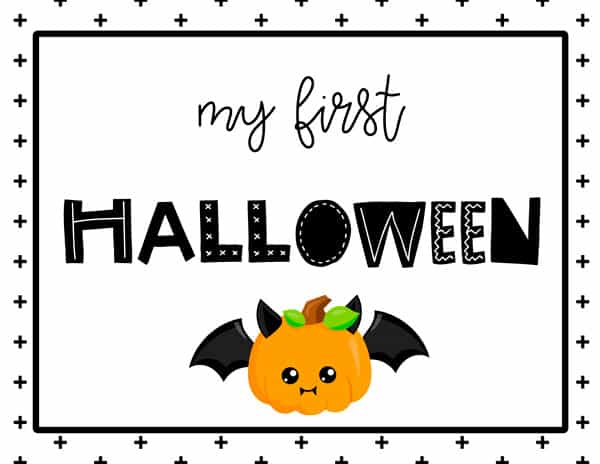 My first Halloween Sign Free Printable