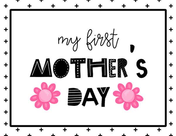 My first Mother's Day Sign Free Printable