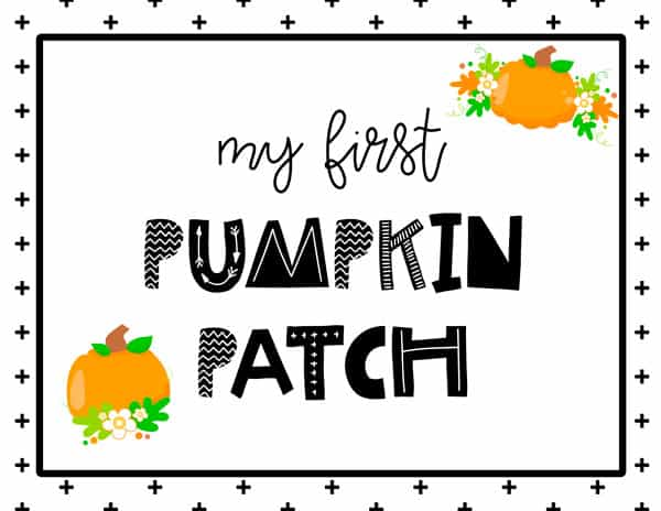My first Pumpkin Patch Sign Free Printable