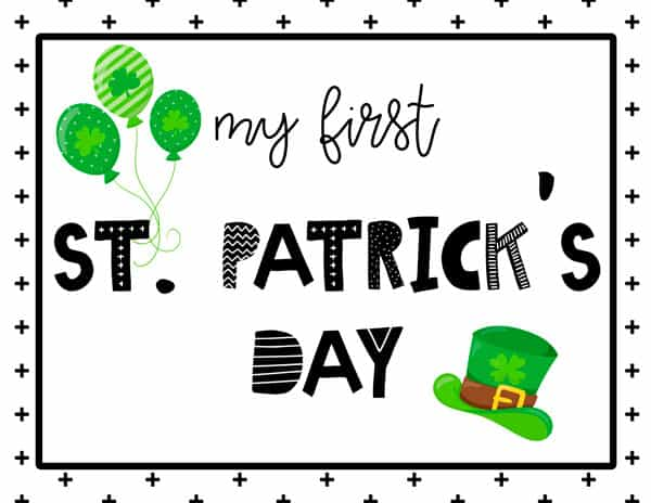 My first Saint Patrick's Day Sign Free Printable