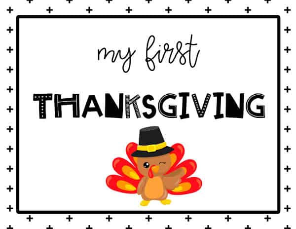 My first Thanksgiving Sign Free Printable