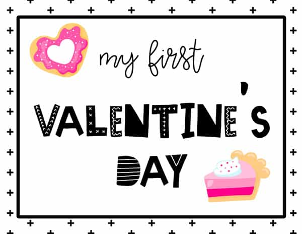 My first Valentine's Day Sign Free Printable