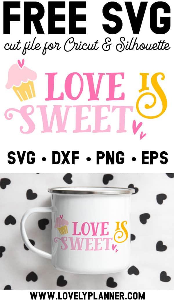 Love Is Sweet Free SVG Cut File