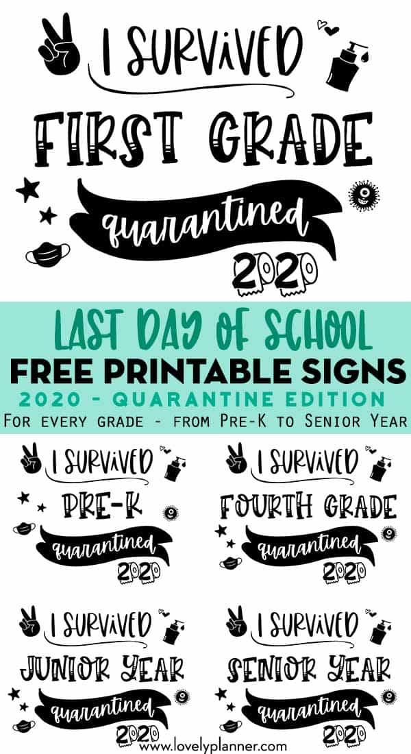 free printable last day of school signs 2020 - quarantine