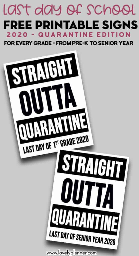 free printable last day of school signs 2020 - straight outta quarantine