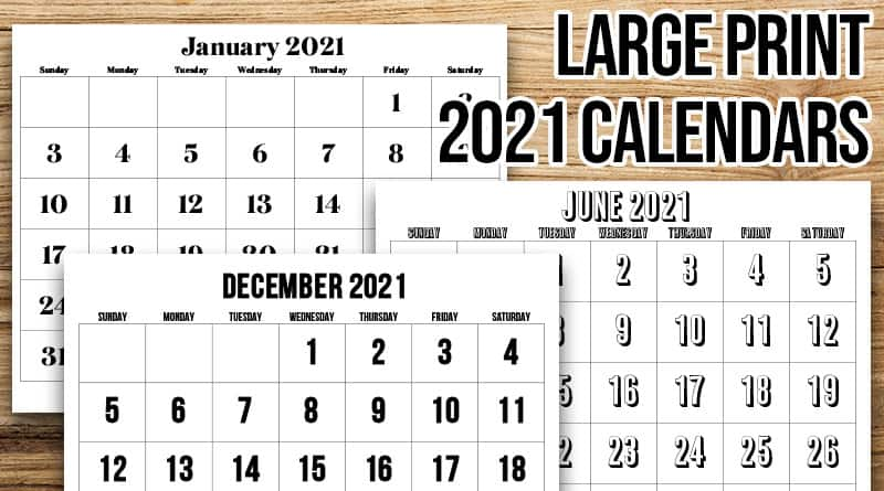 Free Printable Large Print 2021 Calendar
