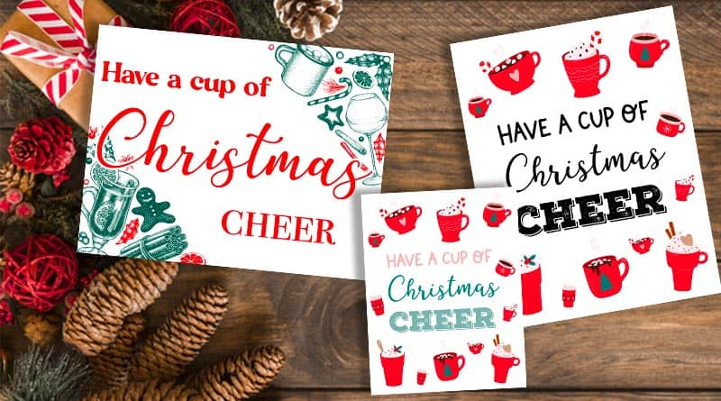 Have a cup of Christmas Cheer Printable Sign