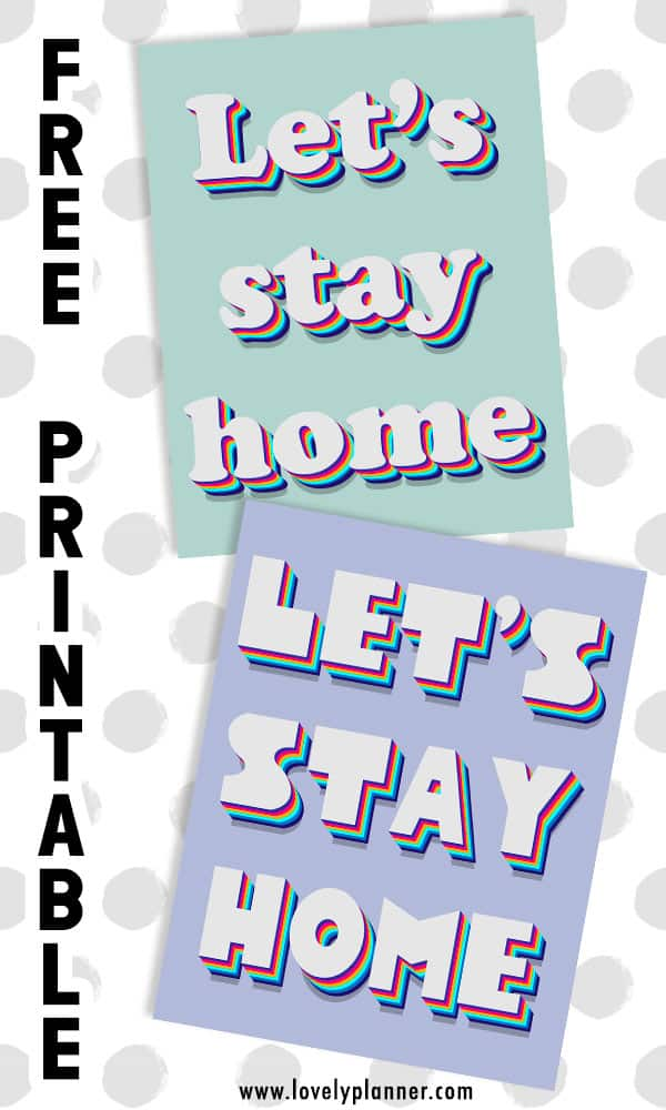 Free Printable Let's Stay Home sign