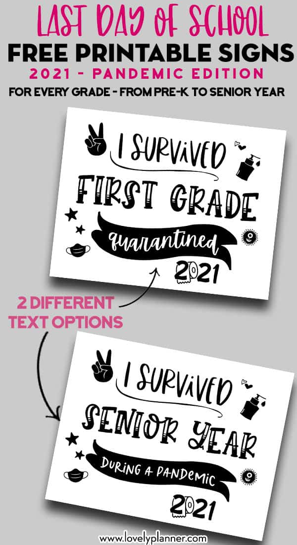 free printable last day of school signs 2021 - quarantine